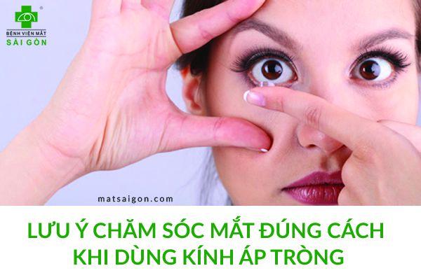 chăm sóc mắt khi sử dụng kính áp tròng